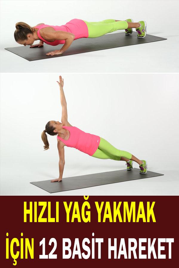 hızlı yağ yakmak için 12 basit hareket