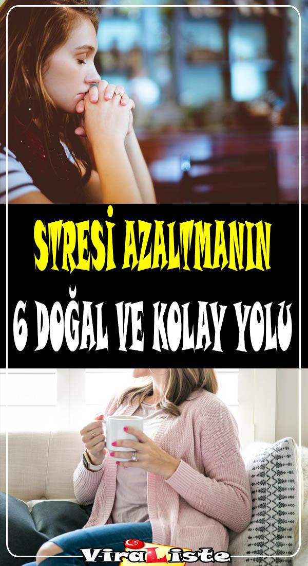 stresi azaltmanın doğal yolları