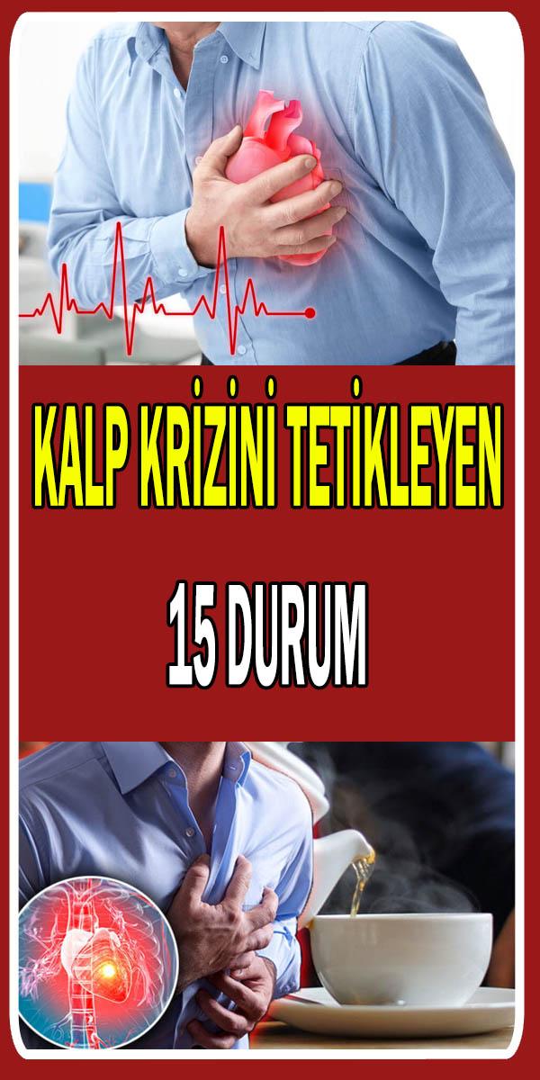 Kalp krizini tetikleyen durumlar