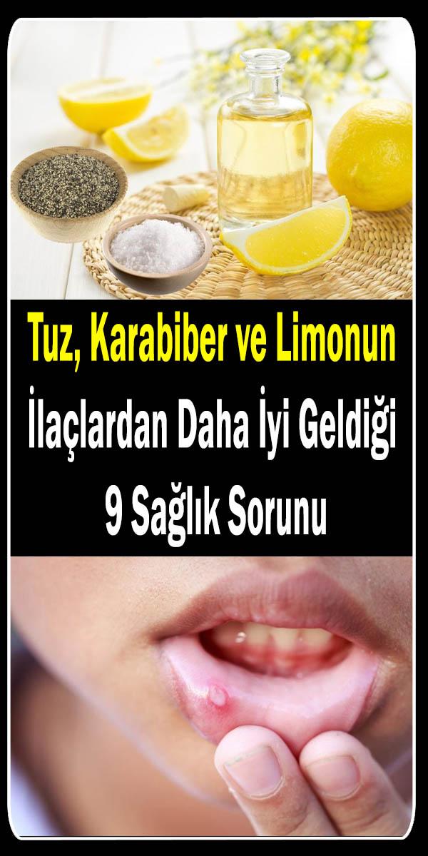 Tuz karabiber ve limonun iyi geldiği sağlık sorunları